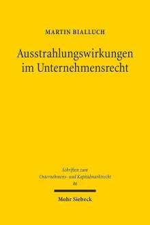 Martin Bialluch: Ausstrahlungswirkungen im Unternehmensrecht, Buch