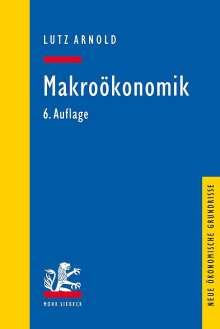 Lutz Arnold: Makroökonomik, Buch