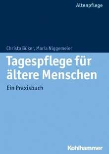 Christa Büker: Tagespflege für ältere Menschen, Buch