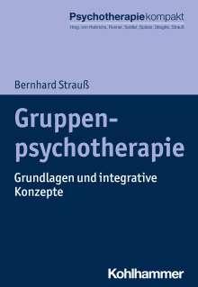 Bernhard Strauß: Gruppenpsychotherapie, Buch