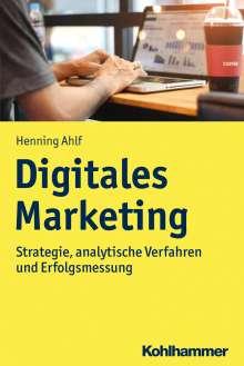 Henning Ahlf: Digitales Marketing, Buch