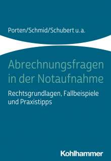Stephan Porten: Abrechnungsfragen in der Notaufnahme, Buch