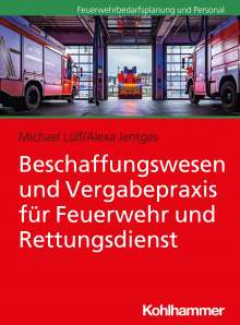 Michael Lülf: Beschaffungswesen und Vergabepraxis für Feuerwehr und Rettungsdienst, Buch