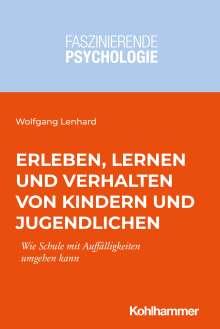 Wolfgang Lenhard: Erleben, Lernen und Verhalten von Kindern und Jugendlichen, Buch