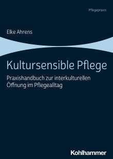 Elke Ahrens: Kultursensible Pflege, Buch