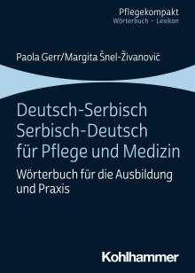 Paola Gerr: Deutsch-Serbisch/Serbisch-Deutsch für Pflege und Medizin, Buch