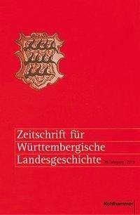 Zeitschrift für Württembergische Landesgeschichte 78 (2019), Buch