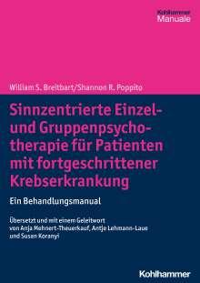 William S. Breitbart: Sinnzentrierte Einzel- und Gruppenpsychotherapie für Patienten mit fortgeschrittener Krebserkrankung, Buch