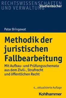 Peter Bringewat: Methodik der juristischen Fallbearbeitung, Buch