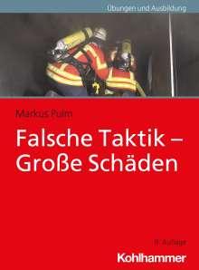 Markus Pulm: Falsche Taktik - Große Schäden, Buch