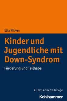Etta Wilken: Kinder und Jugendliche mit Down-Syndrom, Buch