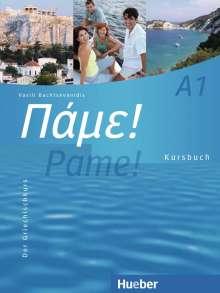Vasili Bachtsevanidis: Pame! A1. Kursbuch, Buch