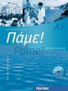 Vasili Bachtsevanidis: Pame! A1. Arbeitsbuch mit integrierter Audio-CD, Buch