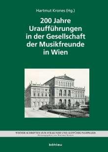 200 Jahre Uraufführungen in der Gesellschaft der Musikfreunde, Buch