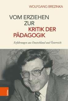 Wolfgang Brezinka: Vom Erziehen zur Kritik der Pädagogik, Buch