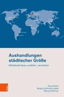 Anna Eckert: Aushandlungen städtischer Größe, Buch