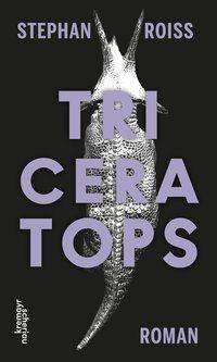 Stephan Roiss: Triceratops, Buch