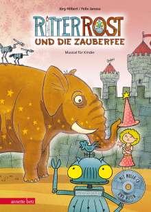 Jörg Hilbert: Ritter Rost 11: Ritter Rost und die Zauberfee, Buch