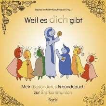 Friederike Hofer: Weil es dich gibt, Buch