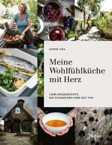 Ulrike Zika: Meine Wohlfühlküche mit Herz, Buch