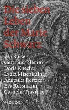 Vea Kaiser: Die sieben Leben der Marie Schwarz, Buch