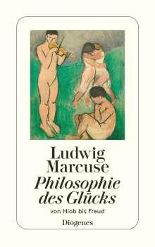 Ludwig Marcuse: Philosophie des Glücks, Buch