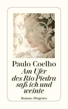 Paulo Coelho: Am Ufer des Rio Piedra saß ich und weinte, Buch