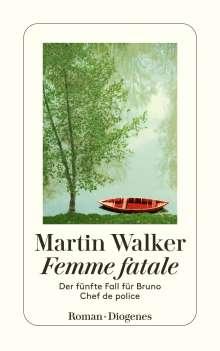 Martin Walker: Femme fatale, Buch