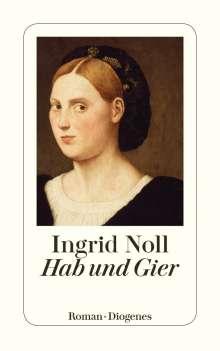 Ingrid Noll: Hab und Gier, Buch