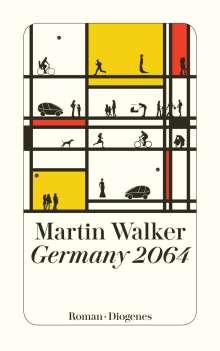 Martin Walker: Germany 2064, Buch