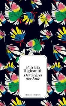 Patricia Highsmith: Der Schrei der Eule, Buch