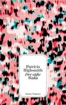 Patricia Highsmith: Der süße Wahn, Buch