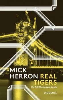 Mick Herron: Real Tigers, Buch