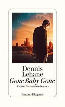 Dennis Lehane: Gone Baby Gone, Buch