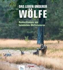 Heiko Anders: Das Leben unserer Wölfe, Buch