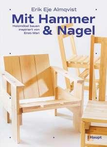Erik Eje Almqvist: Mit Hammer und Nagel, Buch