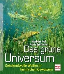 Herbert Frei: Das grüne Universum, Buch