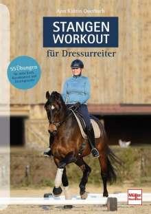 Ann Katrin Querbach: Stangen-Workout für Dressurreiter, Buch