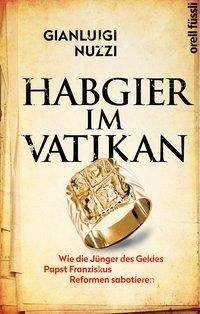 Gianluigi Nuzzi: Habgier im Vatikan, Buch