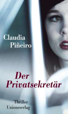 Claudia Piñeiro: Der Privatsekretär, Buch