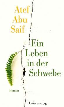 Atef Abu Saif: Ein Leben in der Schwebe, Buch
