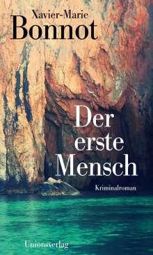 Xavier-Marie Bonnot: Der erste Mensch, Buch
