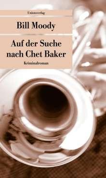 Bill Moody: Auf der Suche nach Chet Baker, Buch