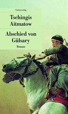 Tschingis Aitmatow: Abschied von Gülsary, Buch