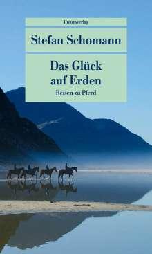 Stefan Schomann: Das Glück auf Erden, Buch