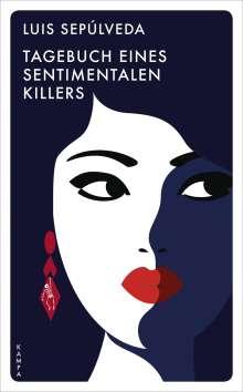 Luis Sepúlveda: Tagebuch eines sentimentalen Killers, Buch