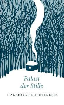 Hansjörg Schertenleib: Palast der Stille, Buch