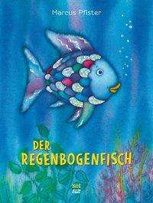 Marcus Pfister: Der Regenbogenfisch, Buch