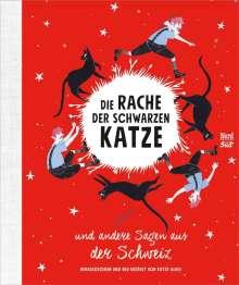 Katja Alves: Die Rache der schwarzen Katze und andere Sagen aus der Schweiz, Buch