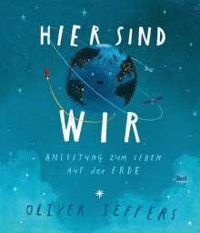Oliver Jeffers: Hier sind wir, Buch
